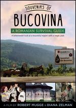 Souvenirs of Bucovina: A Romanian Survival Guide