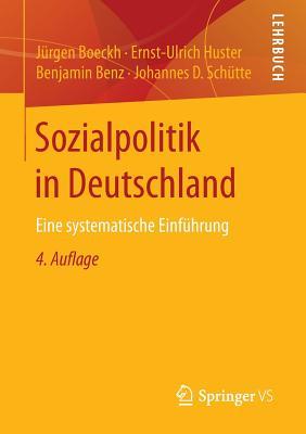 Sozialpolitik in Deutschland: Eine Systematische Einfuhrung - Boeckh, Jurgen