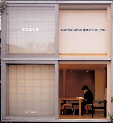 Space: Japanese Design Solutions for Compact Living - Freeman, Michael