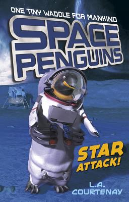 Space Penguins Star Attack! - Courtenay, Lucy