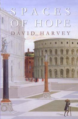 Spaces of Hope - Harvey, David