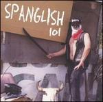 Spanglish 101