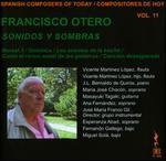 Spanish Composers of Today, Vol. 11: Francisco Otero - Sonidos y Sombras