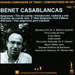 Spanish Composers of Today, Vol. 7: Benet Casablancas