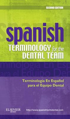 Spanish Terminology for the Dental Team - Mosby