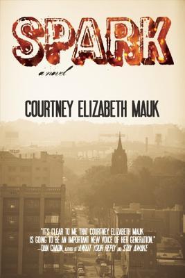 Spark - Mauk, Courtney Elizabeth