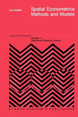 Spatial Econometrics: Methods and Models - Anselin, L.