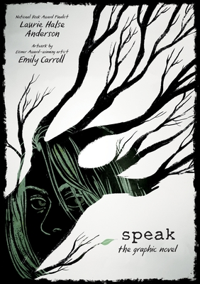 Speak: The Graphic Novel - Anderson, Laurie Halse