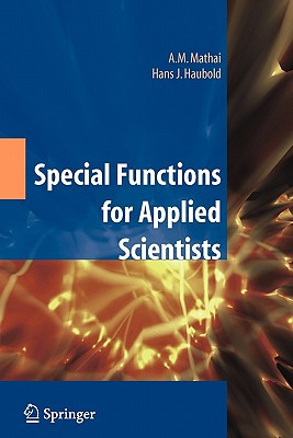 Special Functions for Applied Scientists - Mathai, A M, and Haubold, H J