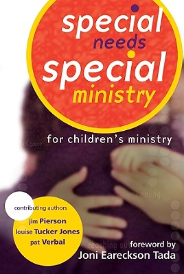 Special Needs-Special Ministry - Eareckson-Tada, Joni (Foreword by)