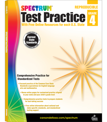 Spectrum Test Practice, Grade 4 - Spectrum (Compiled by), and Carson-Dellosa Publishing (Compiled by)