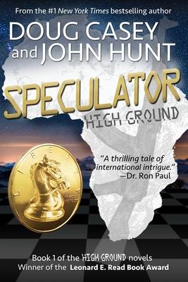 Speculator - Hunt, John, and Casey, Doug