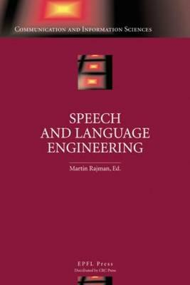 Speech and Language Engineering - Rajman, Martin, and Pallota, Vincenzo