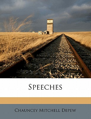 Speeches - DePew, Chauncey Mitchell