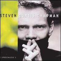Speechless - Steven Curtis Chapman