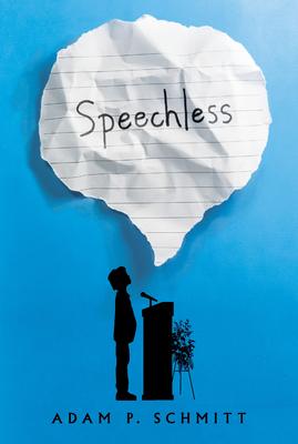 Speechless - Schmitt, Adam P