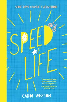 Speed of Life - Weston, Carol