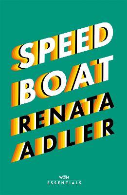Speedboat - Adler, Renata, and Als, Hilton (Introduction by)