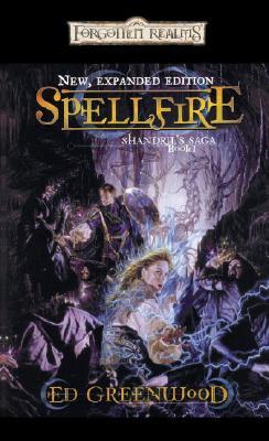 Spellfire - Greenwood, Ed