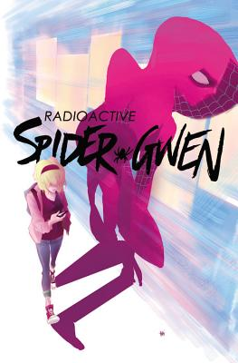 Spider-Gwen, Volume 2: Weapon of Choice - LaTour, Jason (Text by)