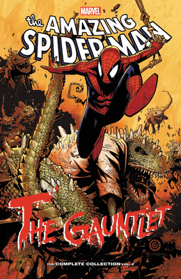 Spider-Man: The Gauntlet - The Complete Collection Vol. 2 - Stern, Roger (Text by), and Wells, Zeb (Text by), and Kelly, Joe (Text by)