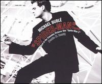 Spiderman Theme/Sway (Remixes) - Michael Bublé