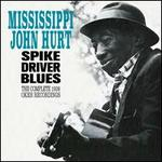 Spike Driver Blues: The Complete 1928 Okeh Recordings