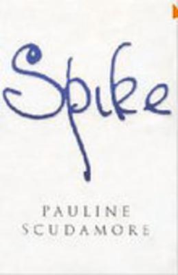 Spike - Scudamore, Pauline