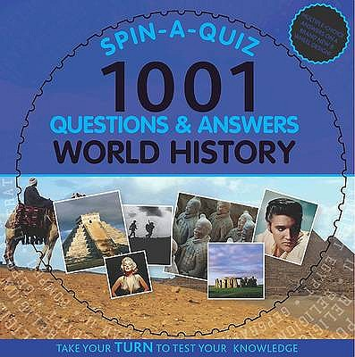 Spin-a-quiz 1001 Questions and Answers World History -