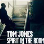 Spirit in the Room [Bonus Tracks]