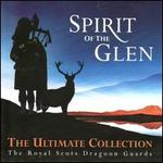 Spirit of the Glen: The Ultimate Collection