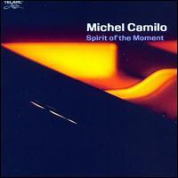 Spirit of the Moment - Michel Camilo