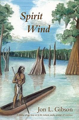 Spirit Wind - Gibson, Jon L