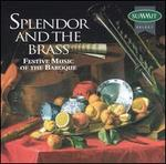 Splendor and the Brass: Festive Music of the Baroque