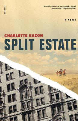 Split Estate - Bacon, Charlotte