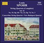 Spohr: Complete String Quartets, Vol. 15