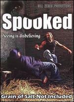 Spooked - Bill Zebub; Geoff Murphy