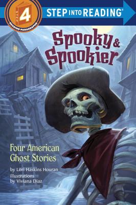 Spooky & Spookier: Four American Ghost Stories - Houran, Lori Haskins