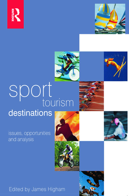 Sport Tourism Destinations - Higham, James