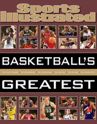 Sports Illustrated Basketball's Greatest - The Editors of Sports Illustrated
