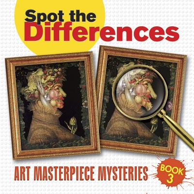 Spot the Differences: Art Masterpiece Mysteries Book 3 -