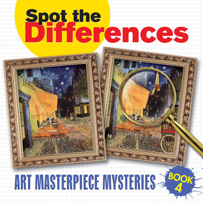 Spot the Differences: Art Masterpiece Mysteries Book 4 -