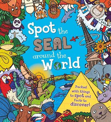 Spot the... the Seal Around the World - Khan, Sarah