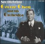 Spotlighting George Olsen and His Orchestra