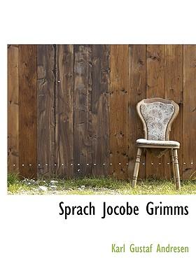 Sprach Jocobe Grimms - Andresen, Karl Gustaf