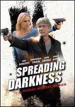 Spreading Darkness - Josh Eisenstadt