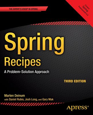 Spring Recipes: A Problem-Solution Approach - Rubio, Daniel, and Long, Josh, and Mak, Gary
