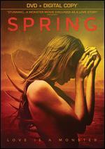 Spring - Aaron Moorhead; Justin Benson