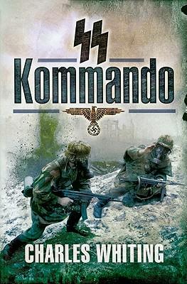 SS Kommando - Whiting, Charles