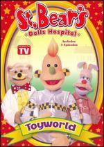 St. Bear's Dolls Hospital: Toyworld